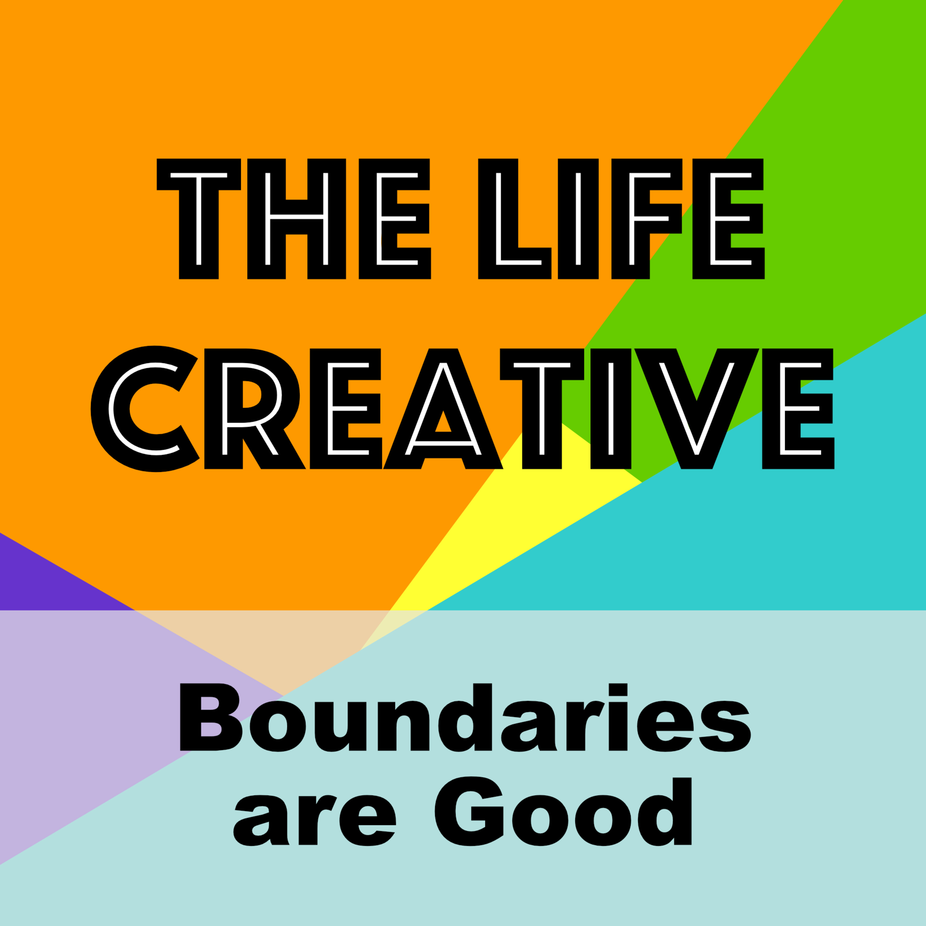 Create and use boundaries to keep things in check