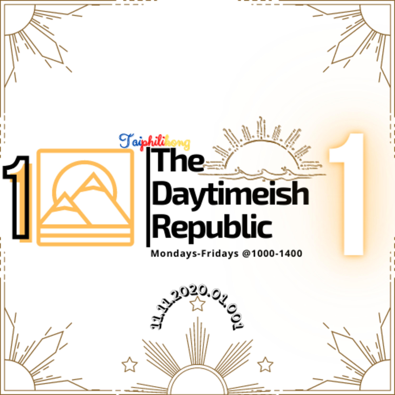 The Daytimeish Republic   Episode 1   11.11.2020.01.001