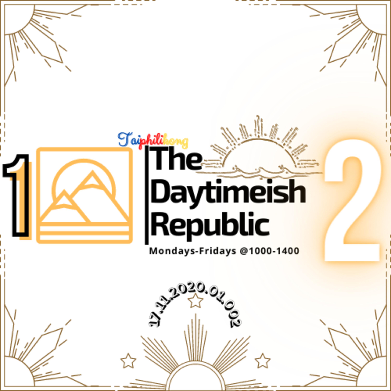 The Daytimeish Republic   Episode 2   17.11.2020.01.002