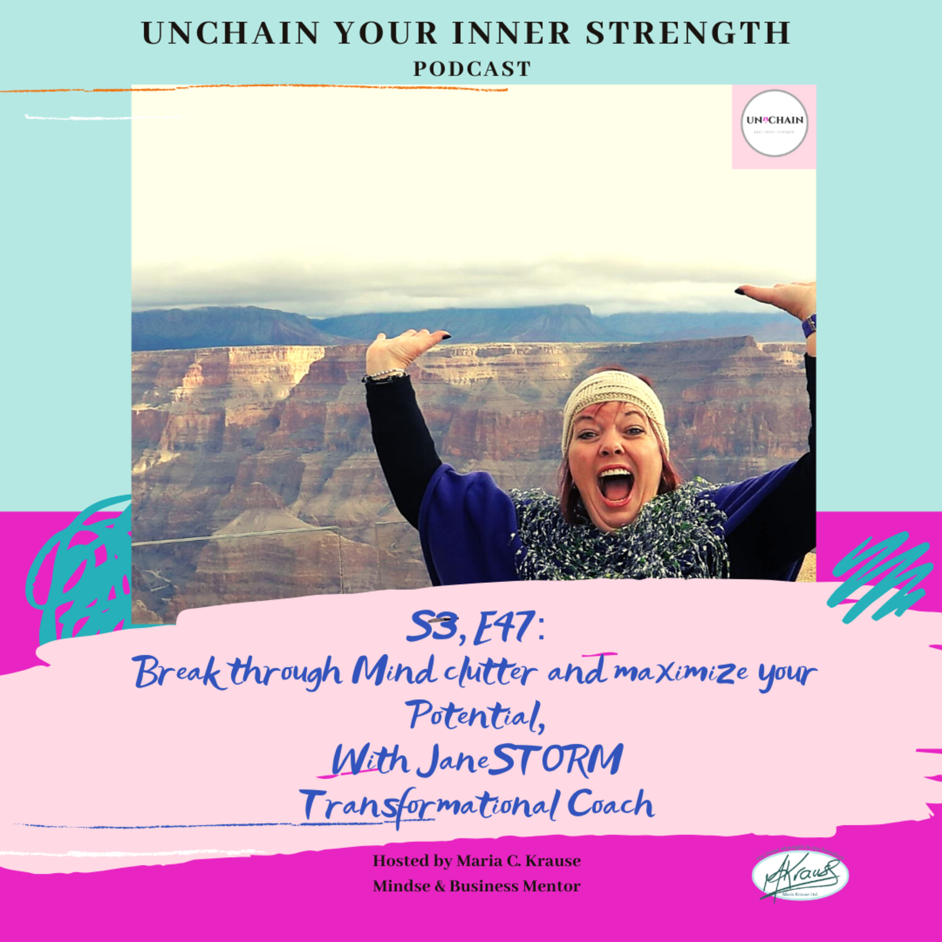 Reset your Mindset and Maaximize your full potential, with Jane Storm, Transformational Coach