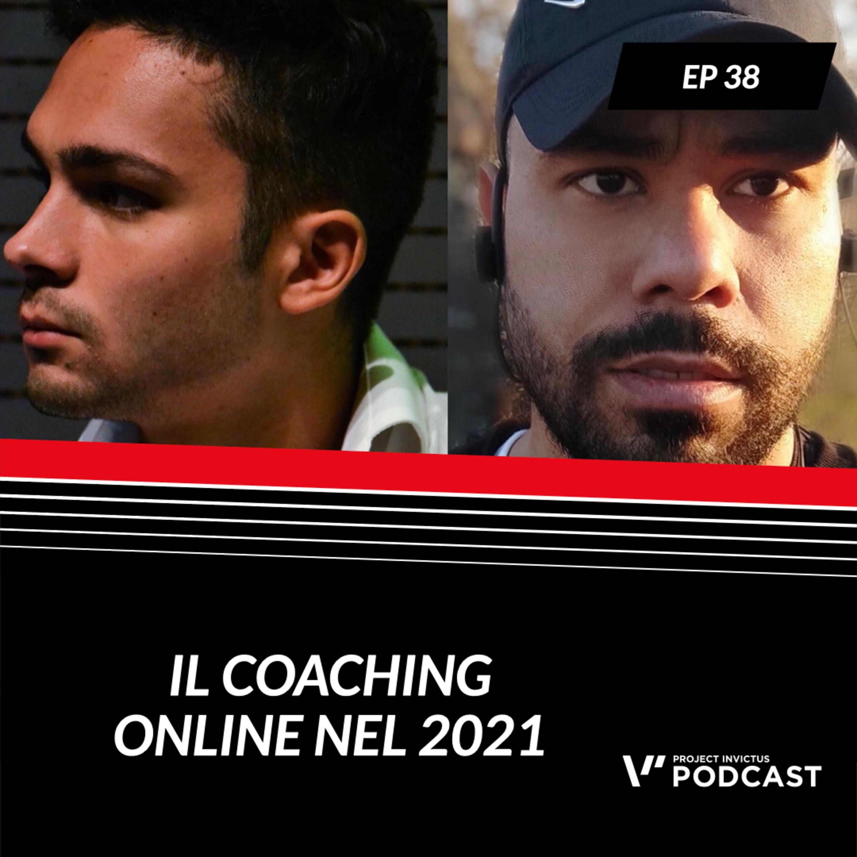 Invictus podcast ep. 38 - Nicolò Liani & Marco Sterpa - Il coaching online nel 2021
