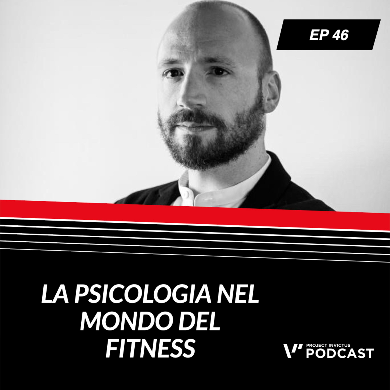 Invictus podcast ep. 46 - Gennaro Romagnoli - La psicologia nel mondo del fitness