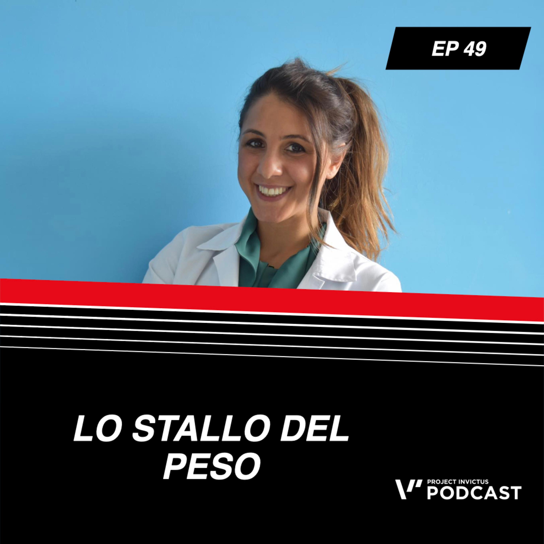 Invictus podcast ep. 49 - Carla Leone - Lo stallo del peso