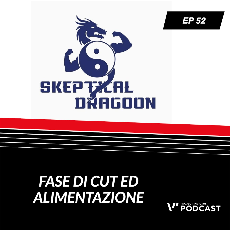 Invictus podcast ep. 52 - Domenico Aversano - Fase di cut ed alimentazione.