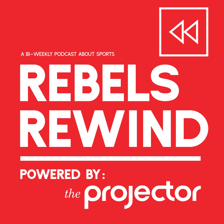 Rebels Rewind - Ep 1 - Feb. 1, 2019