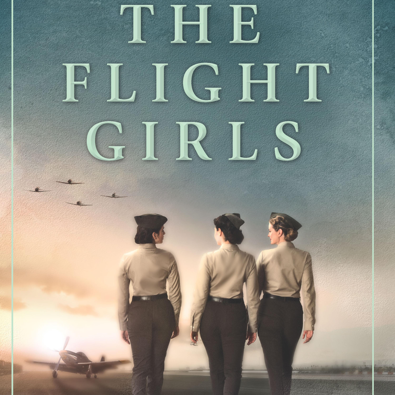 The Flight Girls- Noelle Salazar