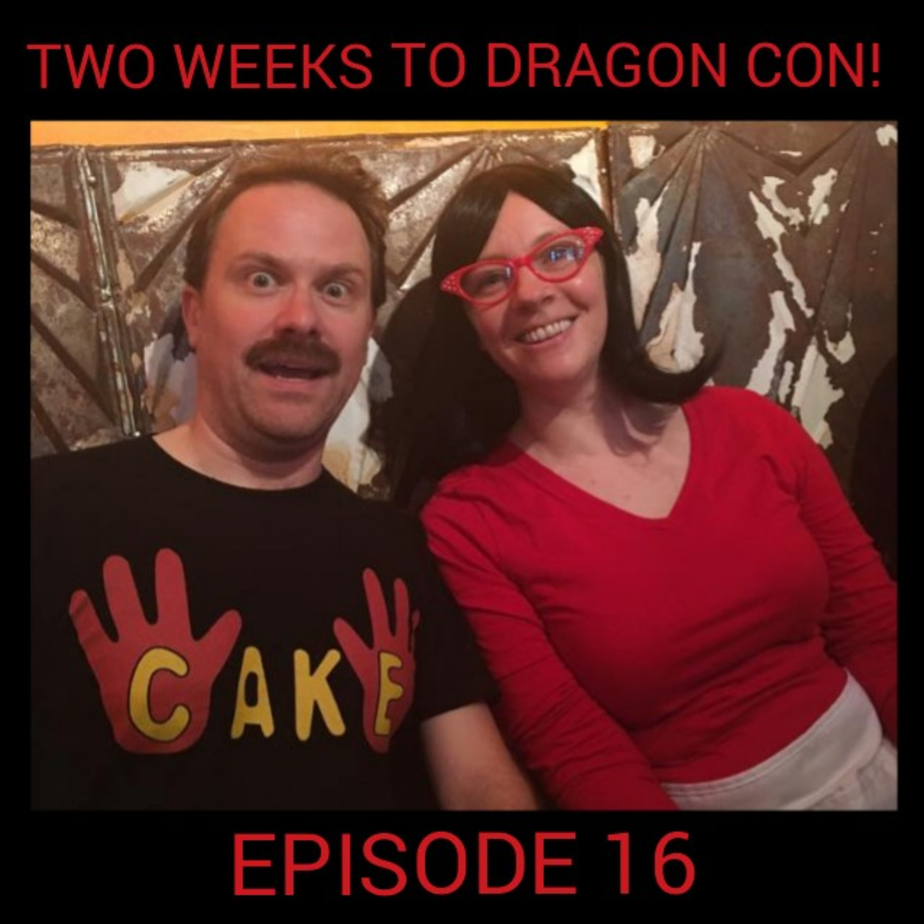 Ep 16: Two Weeks to Dragon Con 2019!