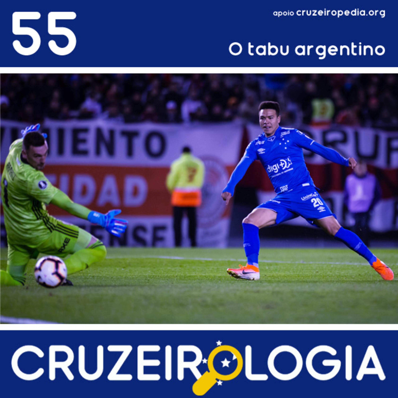 Episódio #55 - O tabu argentino