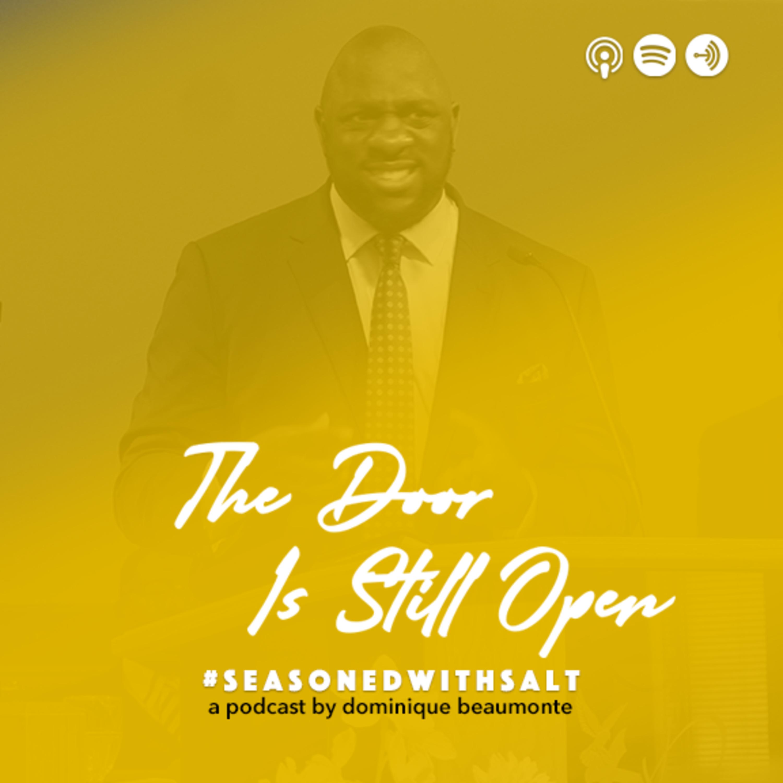 #25 The Door is Still Open