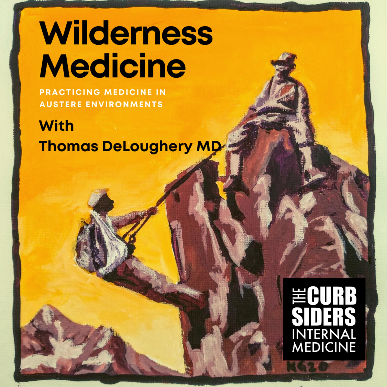 #242 Wilderness Medicine: Prepare for Disaster
