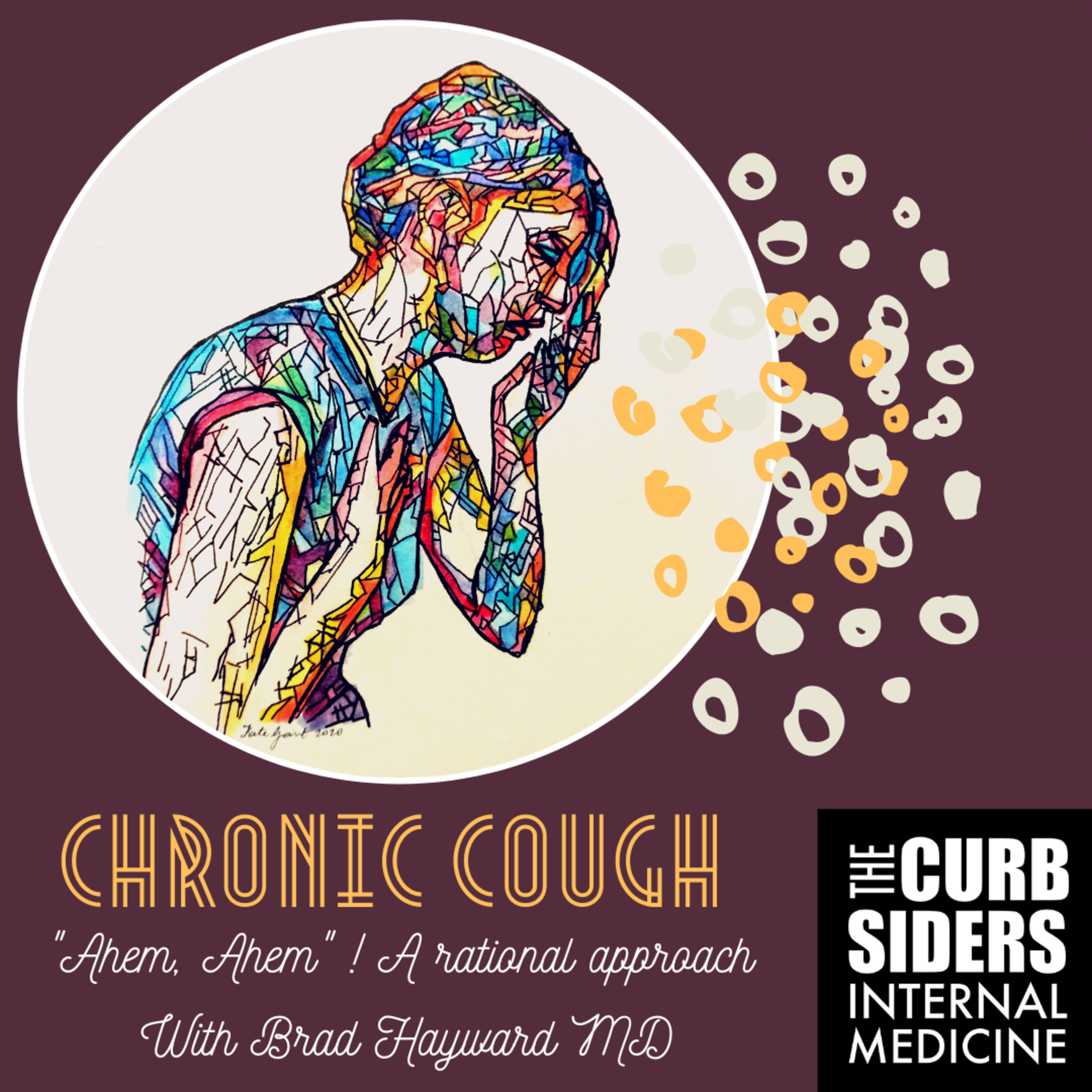 #241 Chronic Cough - A Rational Approach to Cough with Dr. Brad Hayward