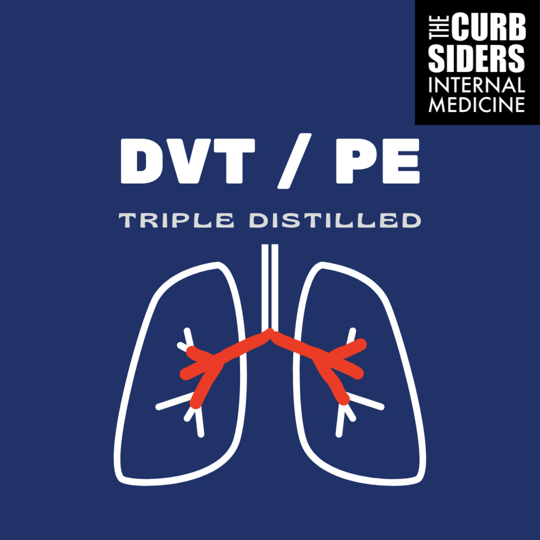 #238 DVT / PE Triple Distilled