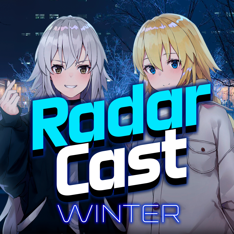 RadarCast #2 | Аниме на вечерок