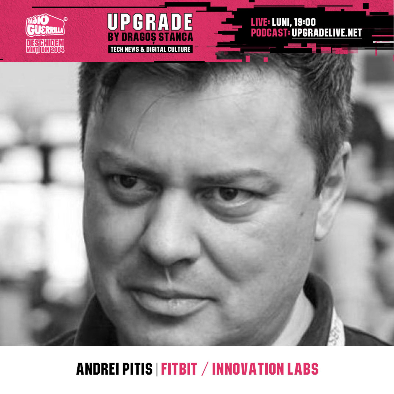 "#11: 100 DE MILIONARI DIN TECH ""Made in România"". Invitat: Andrei Pitis | FitBit, Innovation Labs"