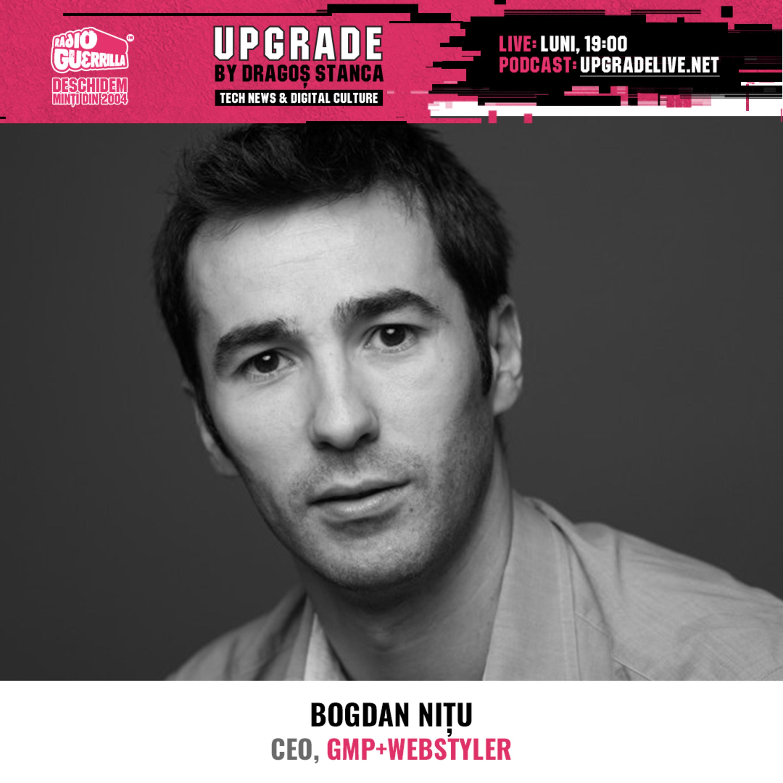 #17 Creativitate, Viralitate si #TrăiascăCapraVecinului | Bogdan Nițu - CEO, GMP+Webstyler