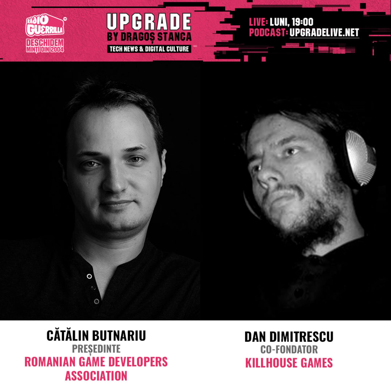 #20 VIDEO GAMES MADE IN ROMANIA | Cu: Catalin Butnariu - RGDA si Dan Dimitrescu - KillHouse Games