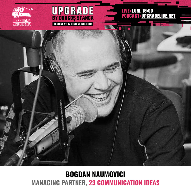 #21 CREATIVITATE si PUBLICITATE ON si OFFLINE | Bogdan Naumovici - 23 Communication Ideas