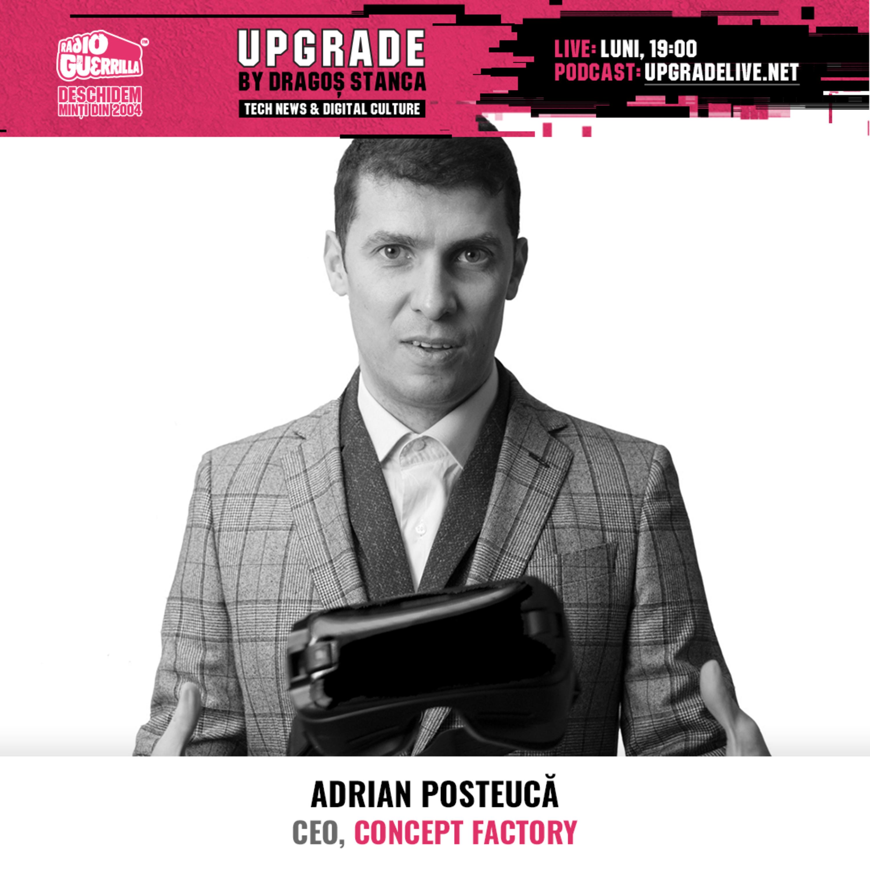 #22 REALITATE VIRTUALĂ, AUGMENTATĂ, MIXED REALITIES, HOLOGRAME | Adrian Posteucă - Concept Factory