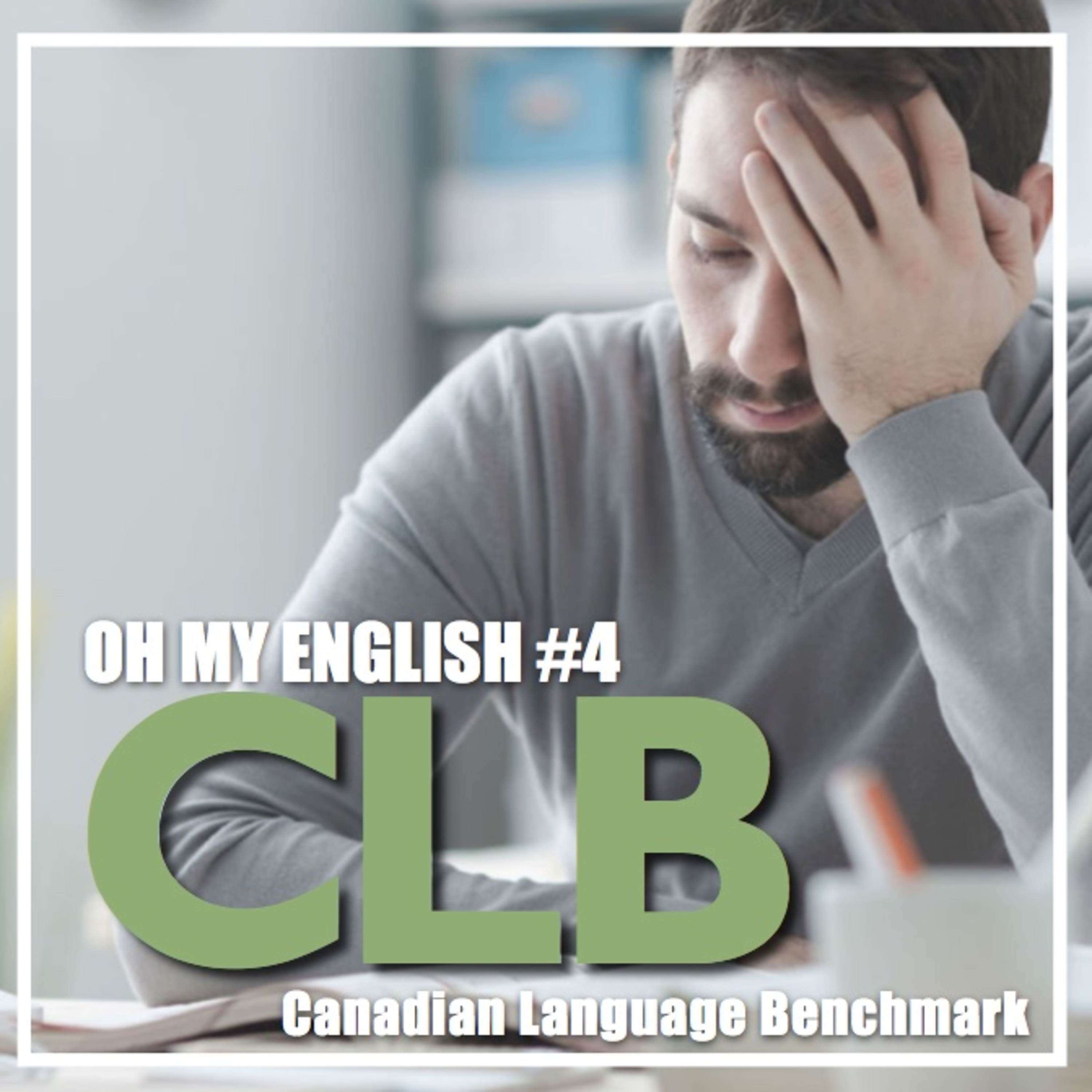 Oh My English #4: CLB