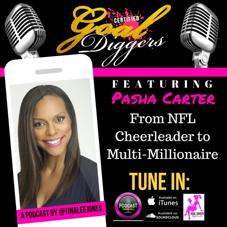 028: Pasha Carter - From NFL Cheerleader to Multi-Millionaire
