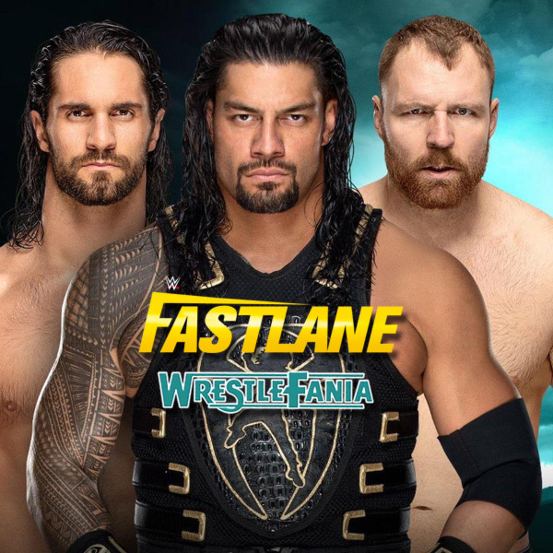 WrestleFania 60 : WWE Fastlane