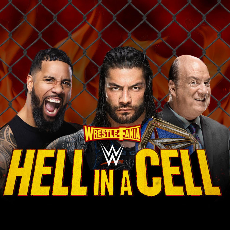 WrestleFania 82: WWE Hell in a Cell