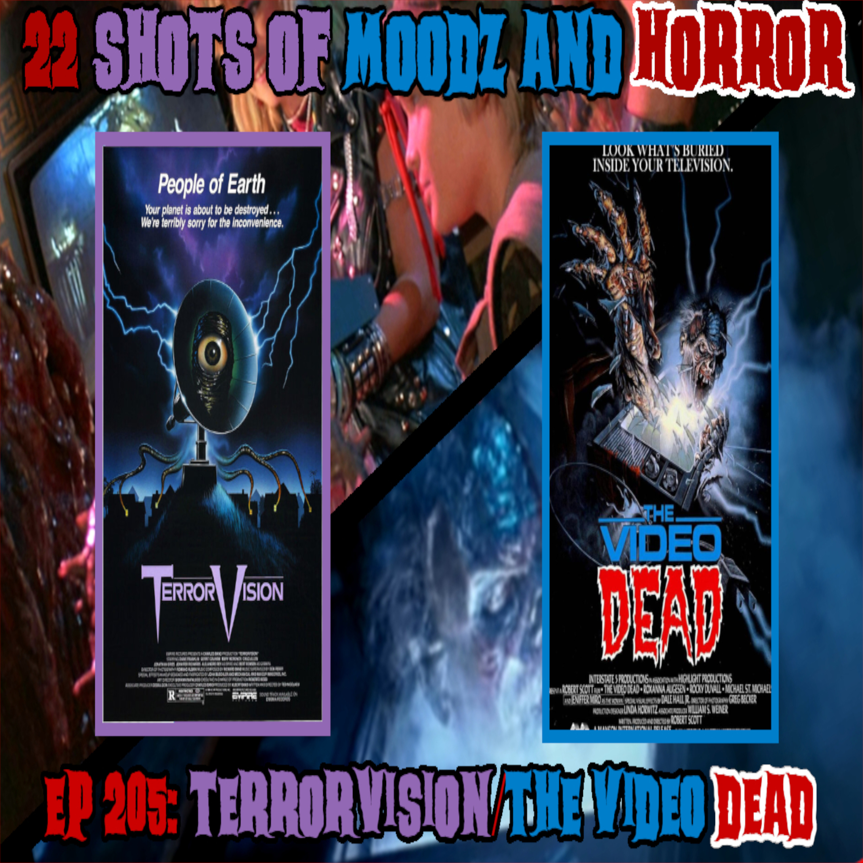 Ep 205: TerrorVision/The Video Dead