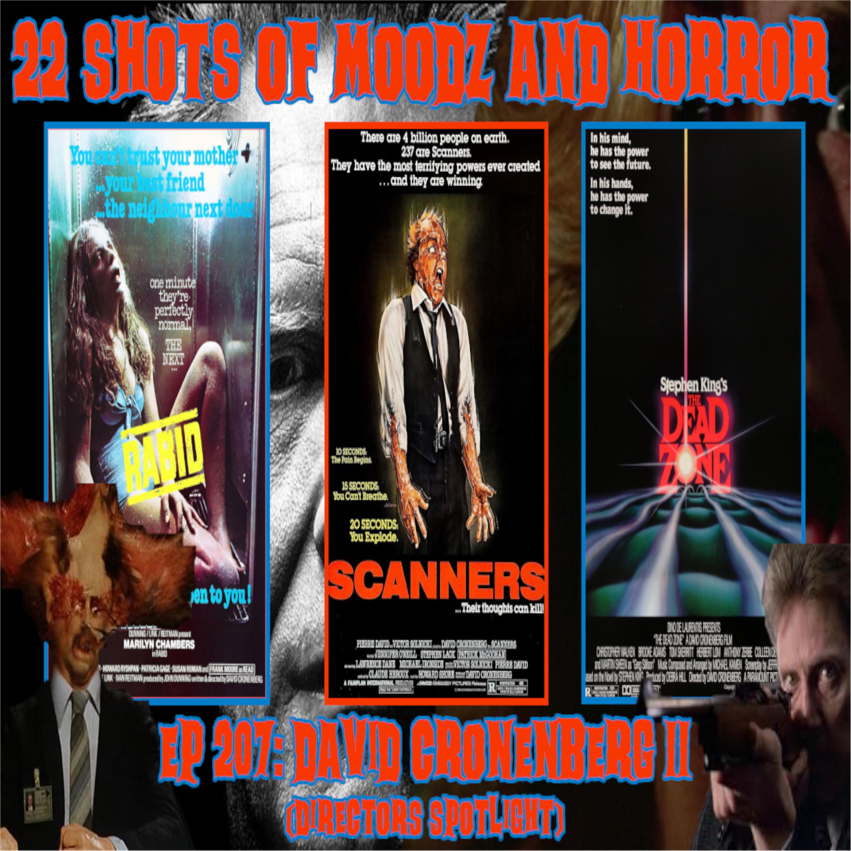 Ep 207: David Cronenberg II (Directors Spotlight)