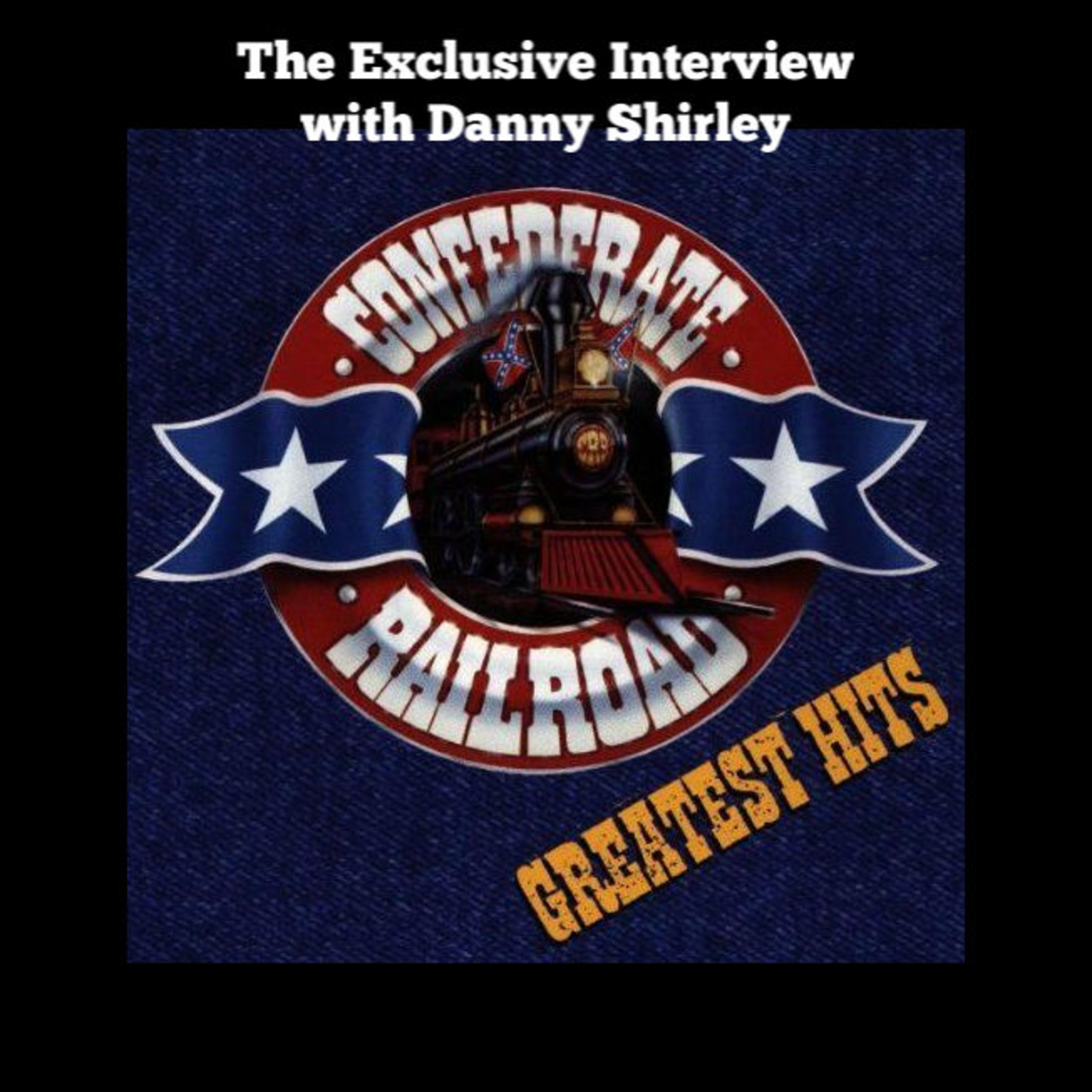 THE CONFEDERATE RAILROAD INTERVIEW-THE BEST OF SERIES