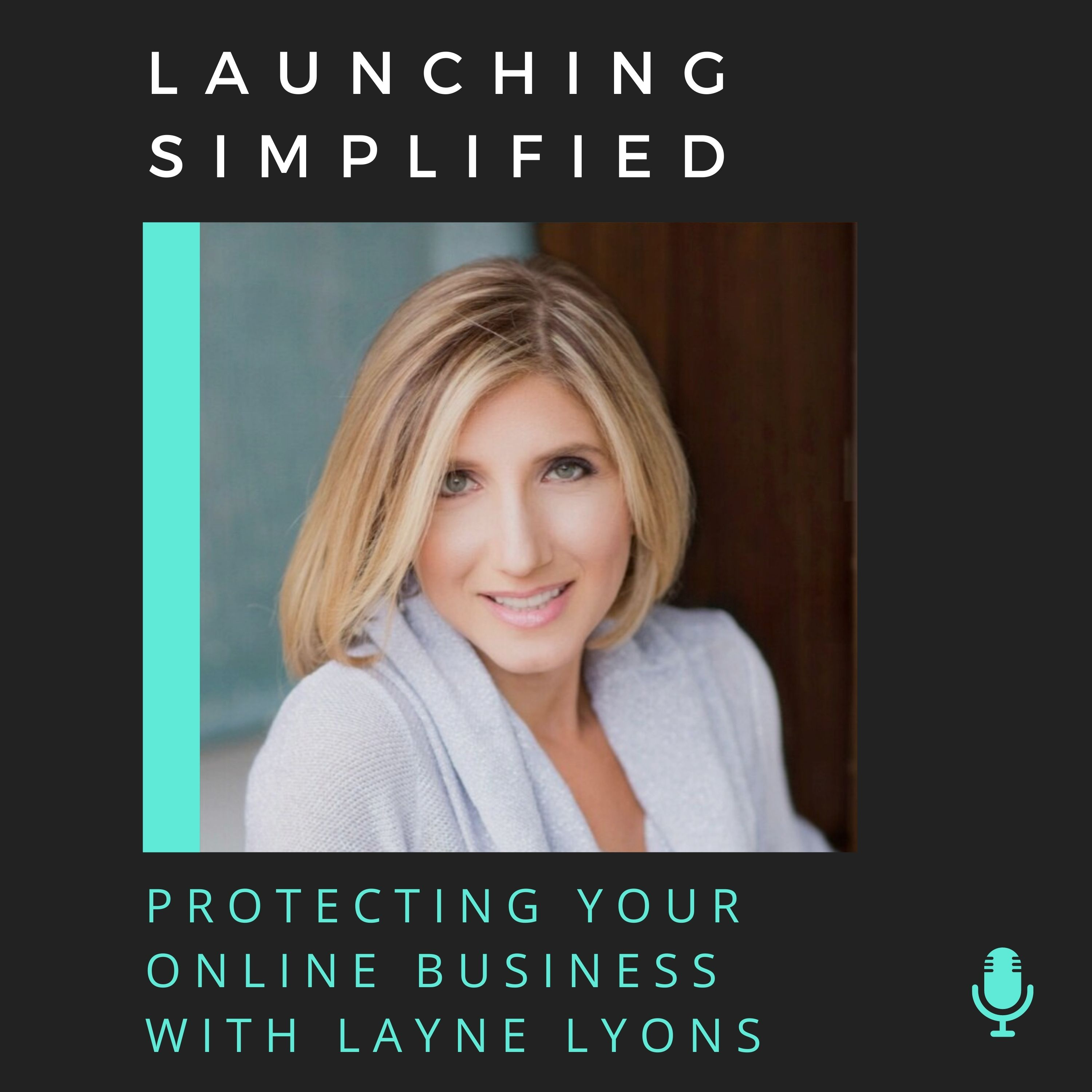 Protecting Your Online Business with Layne Lyons