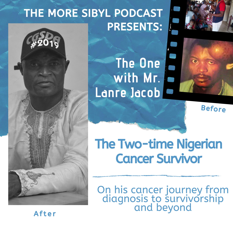 암 생존자| The One with Mr. Lanre Jacob - The Two-time Nigerian Cancer Survivor: Episode 15 (2019)
