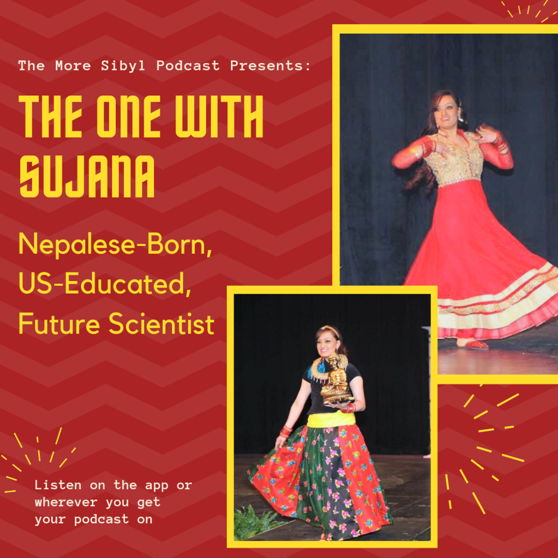산에 사는 그녀| The One with Sujana - Nepalese-Born, US-Educated, Future Scientist: Episode 20 (2019)