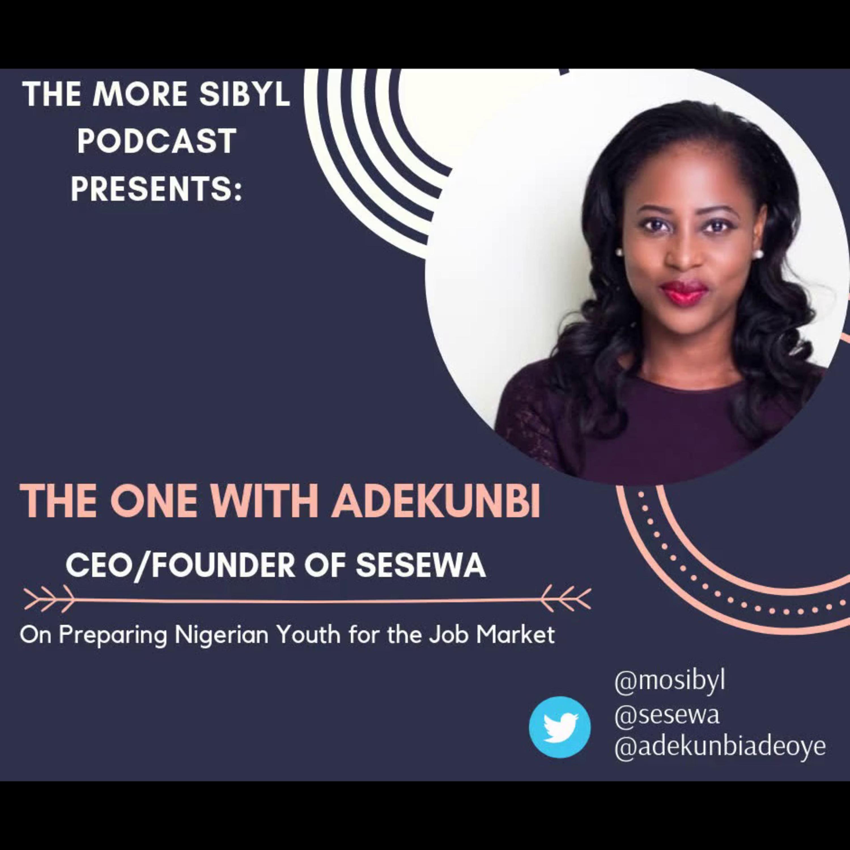 청소년을 위해| The One with Adekunbi - On Making Nigerian Youth Employable and Gender Roles: Episode 21 (2019)
