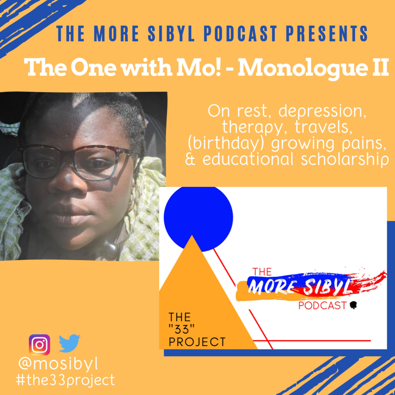 모의 일기  The One with Mo!- Mo!nologue II: Unmasking my Thoughts: Episode 26 (2019)