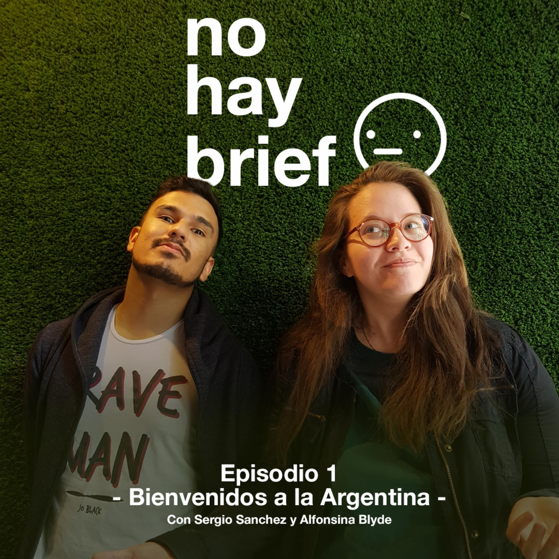 Episodio 1 - Bienvenidos a la Argentina