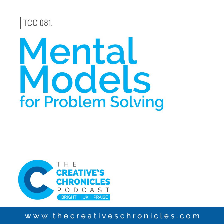 Mental Models for Solving Problems