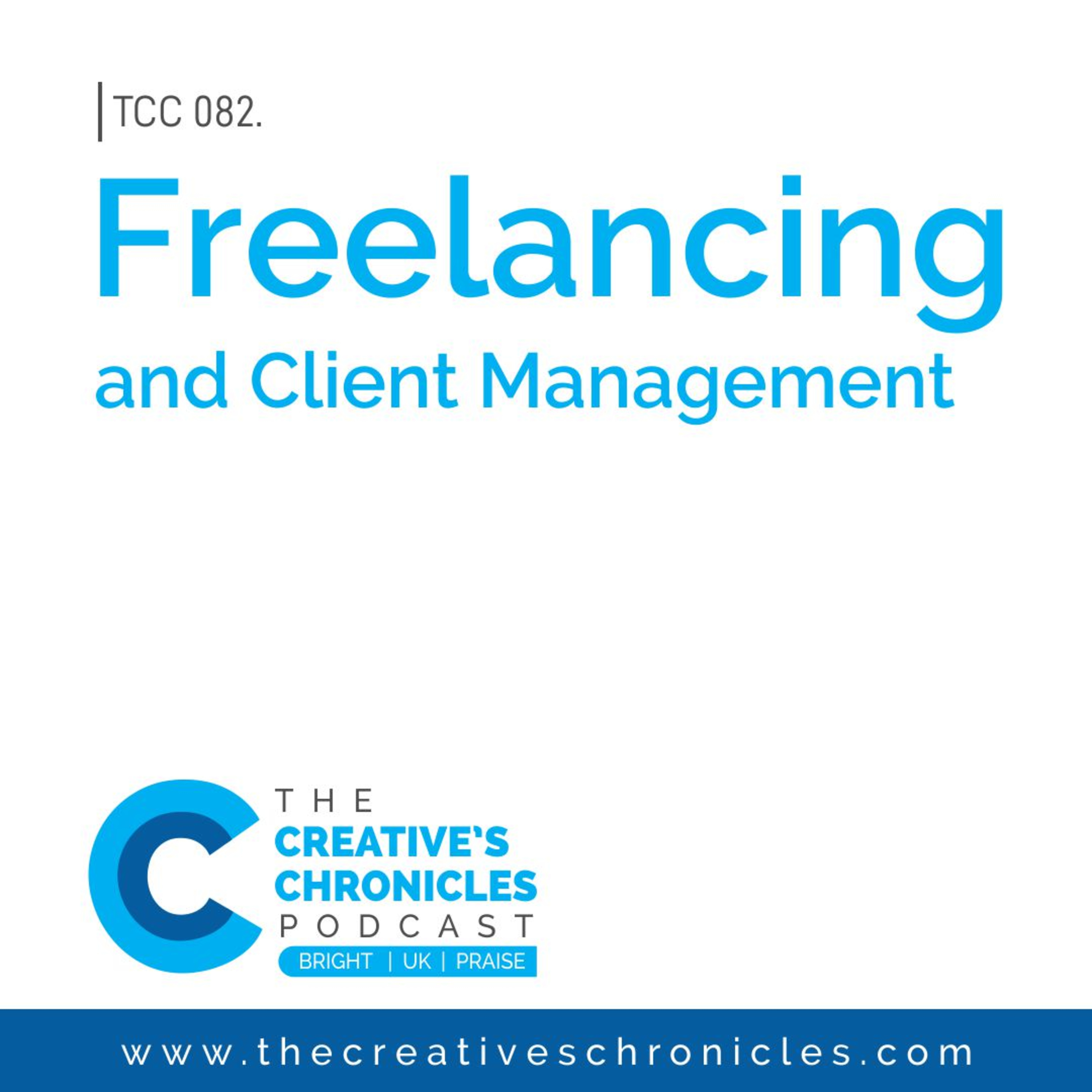 Freelancing and Client Management