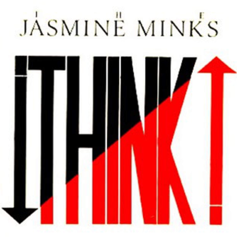 "CRE004 - THE JASMINE MINKS ""Think!"" w/ Jim Shepherd (The Jasmine Minks)"