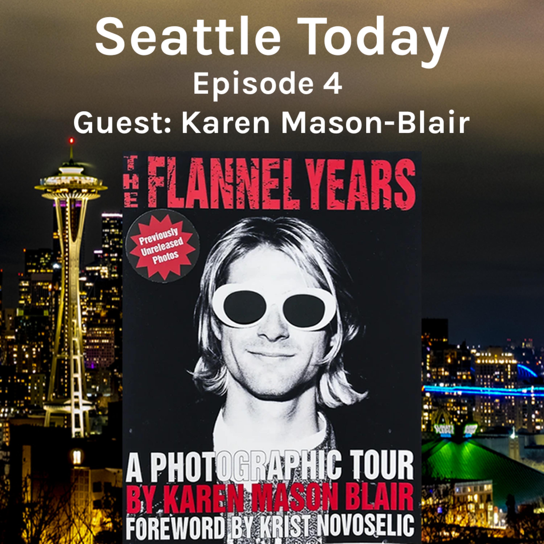 Seattle Today Episode 4 - Karen Mason-Blair