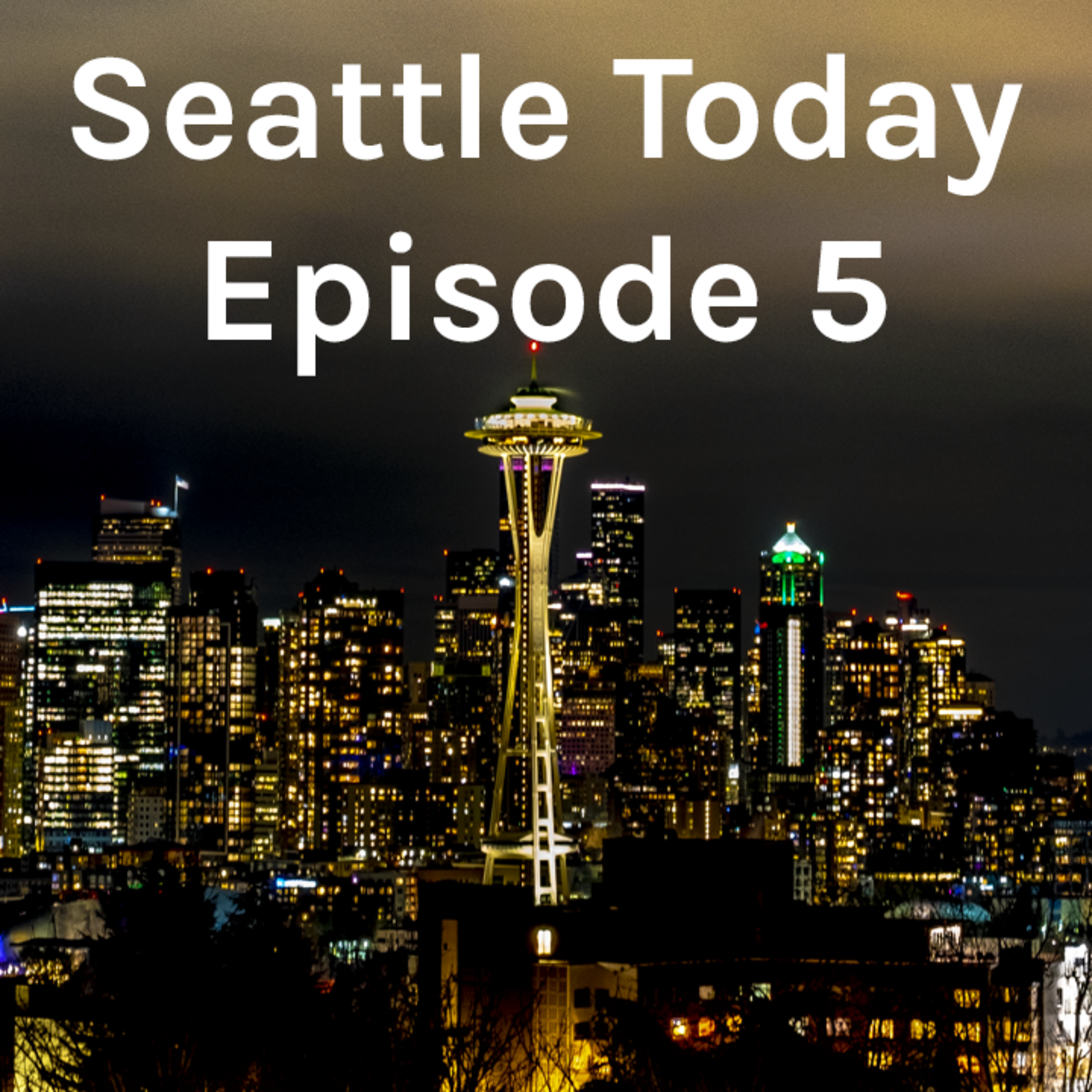 Seattle Today - Episode 5