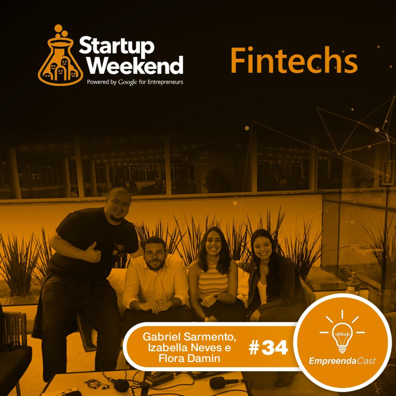 Startup Weekend Fintechs São Paulo 2019 | #EP34