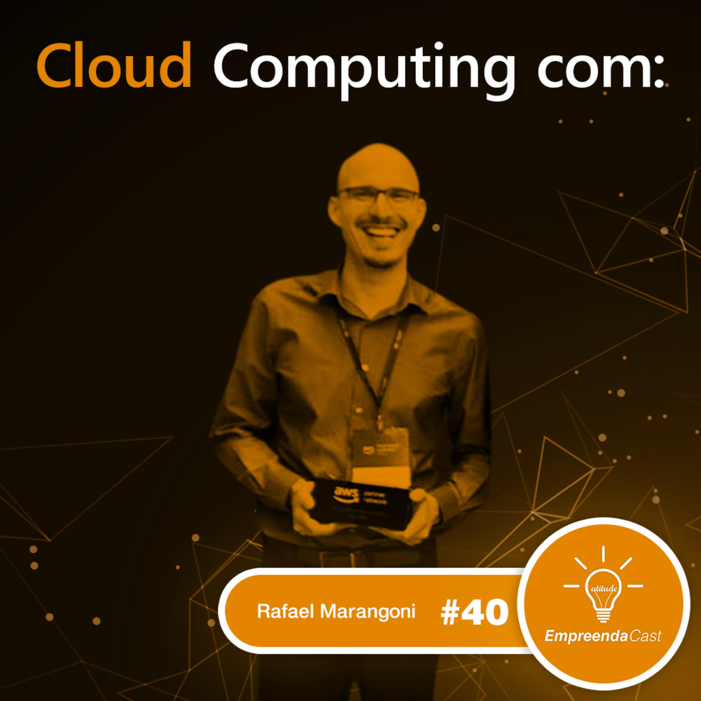 Cloud Computing com: Rafael Marangoni | BRlInk | #EP40