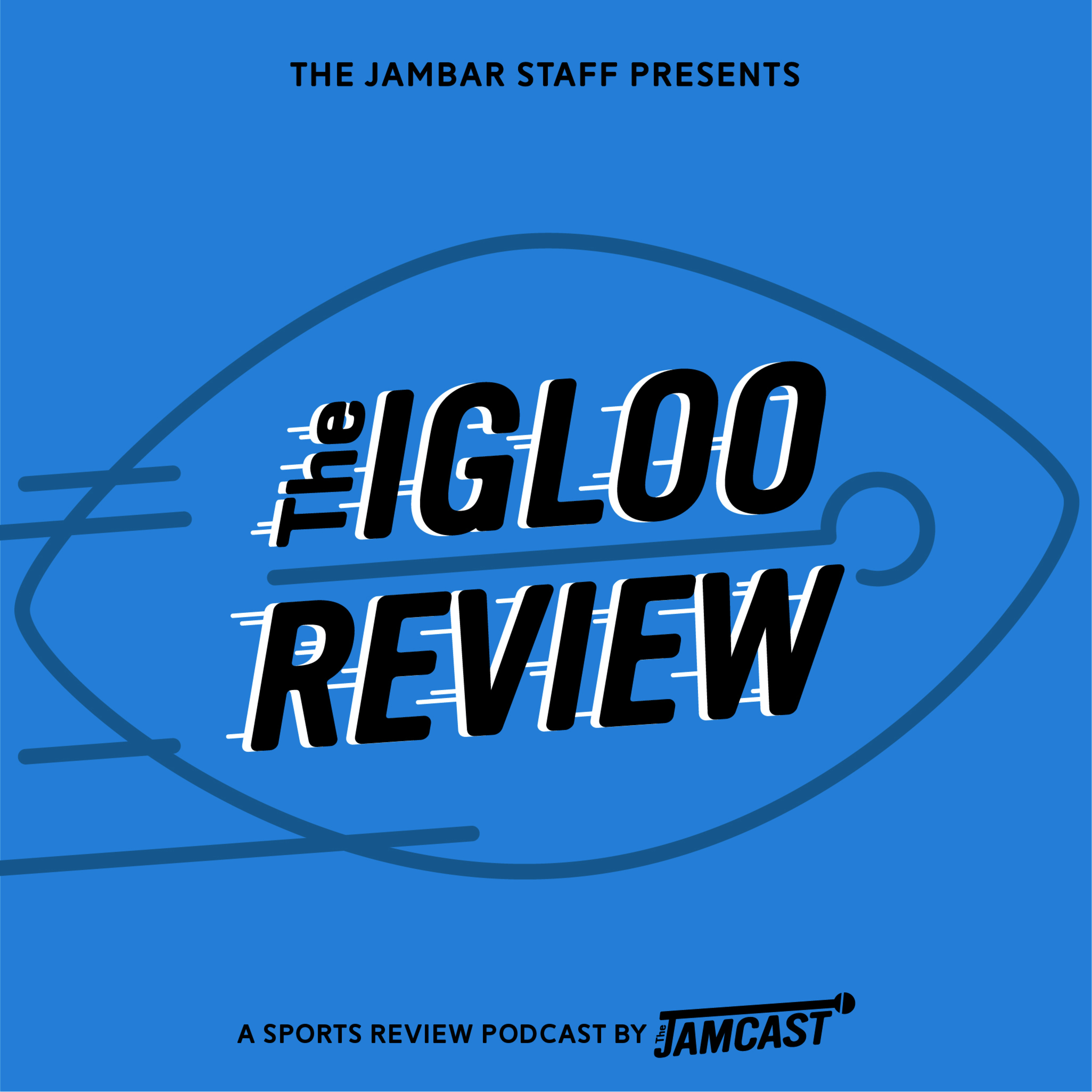Igloo Review Ep. 13 Sept. 5th, 2019