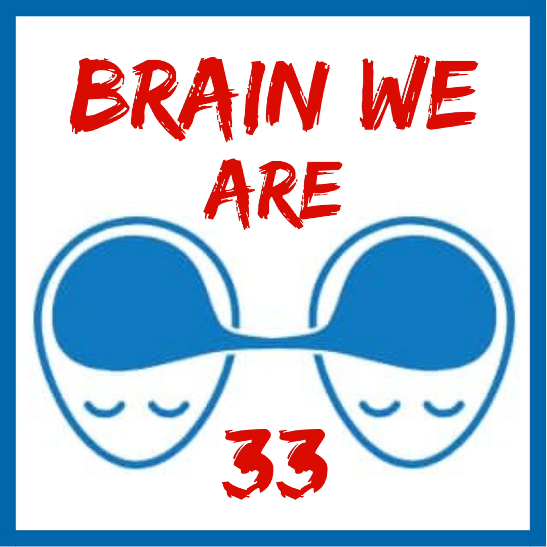 33: Jak Vojta nebyl - MDMA a příběh Brain We Are