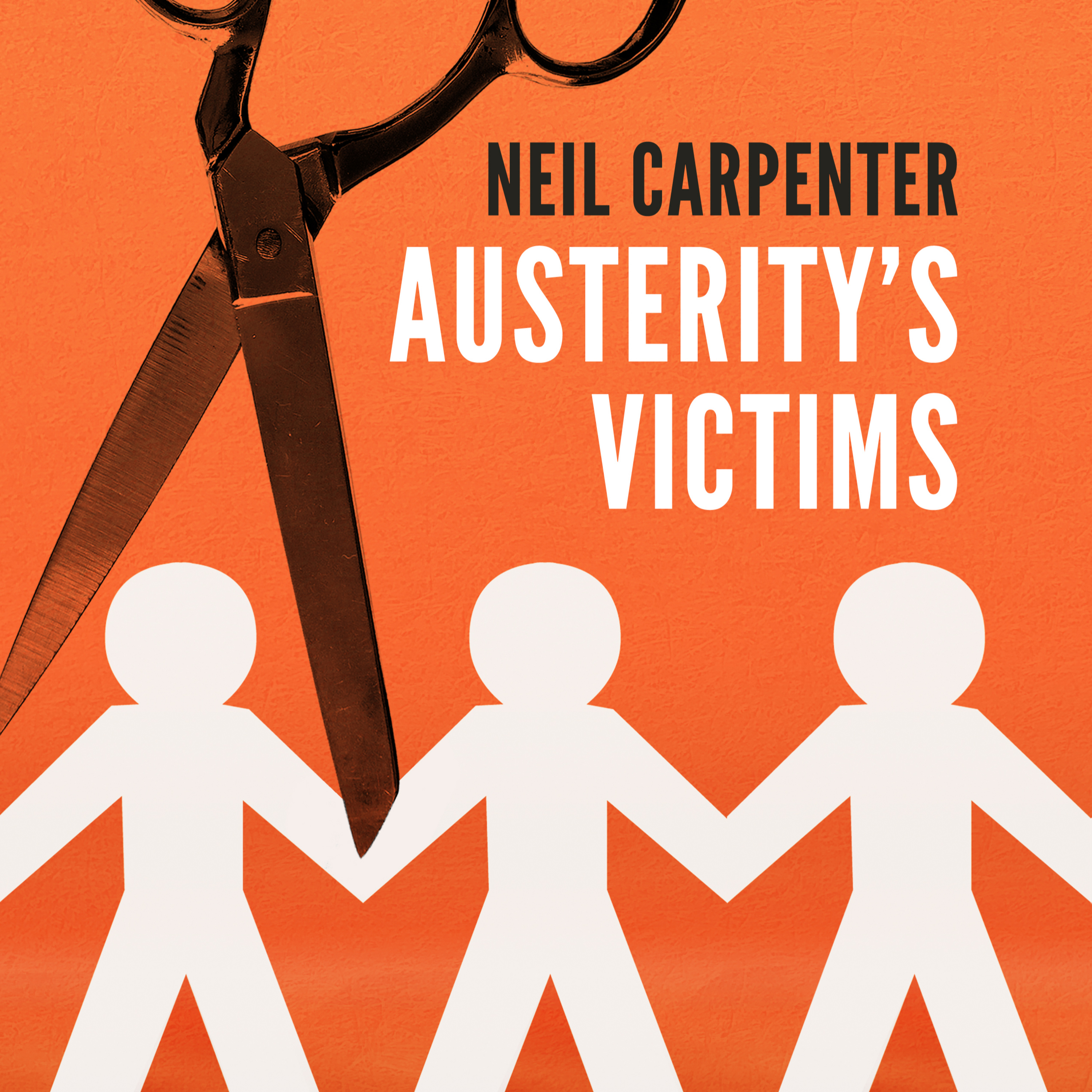 Austerity's Victims - Living with a Learning Disability under Cameron and May