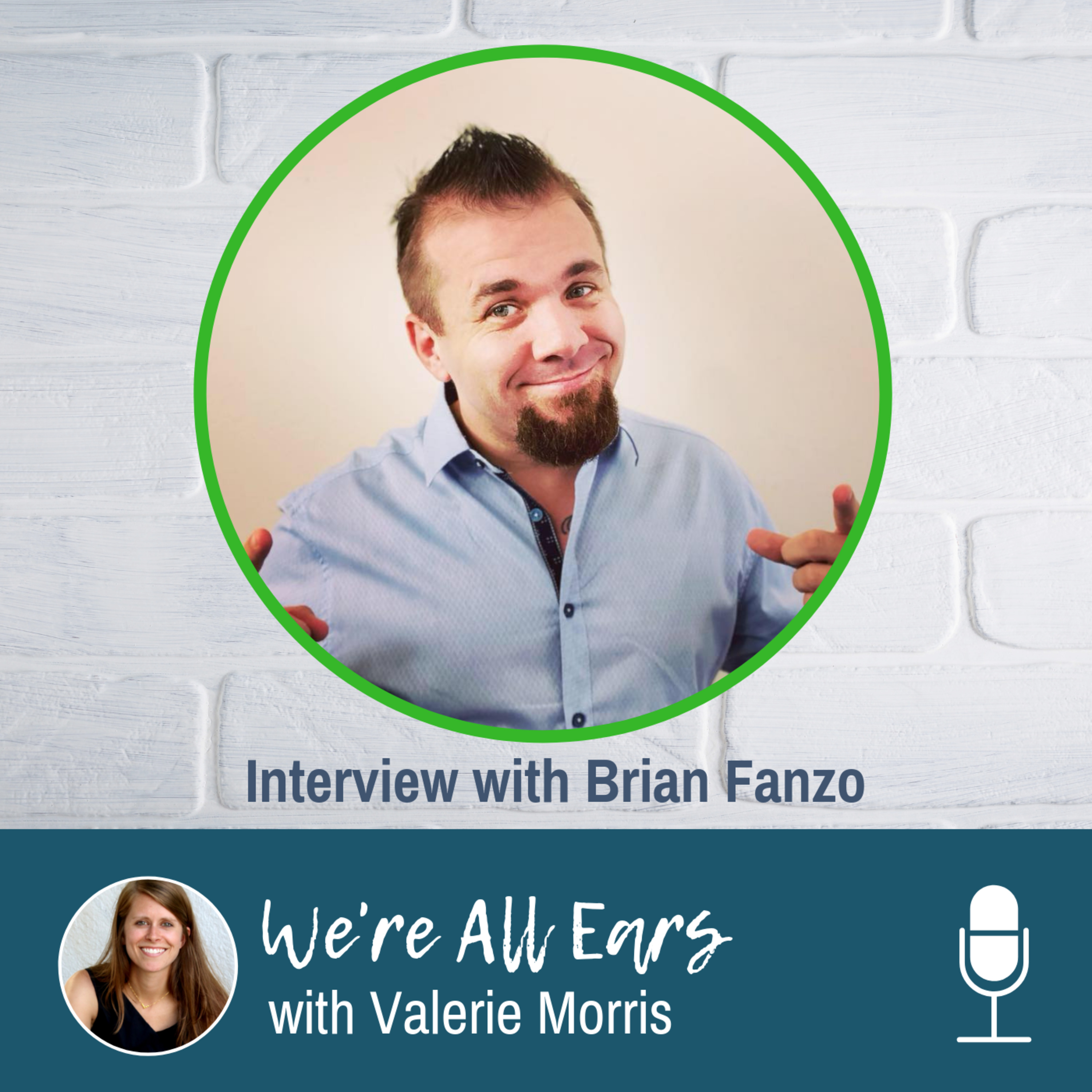 We're All Ears Interview Series with Brian Fanzo