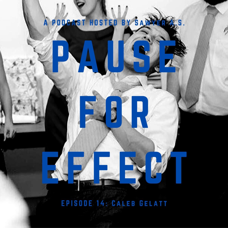 Episode 14: Caleb Gelatt