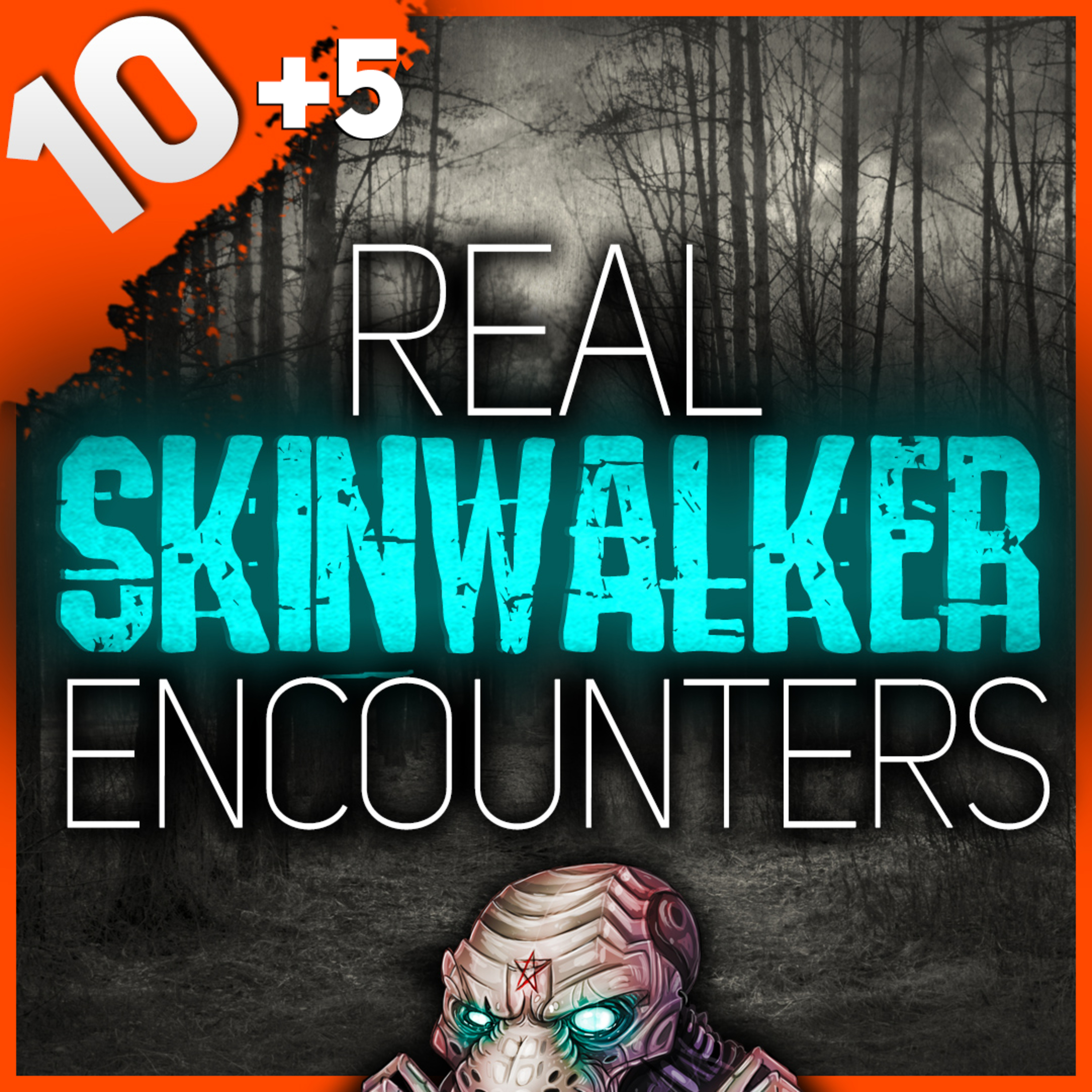 15 REAL Skinwalker Encounters and Other Forest Horror