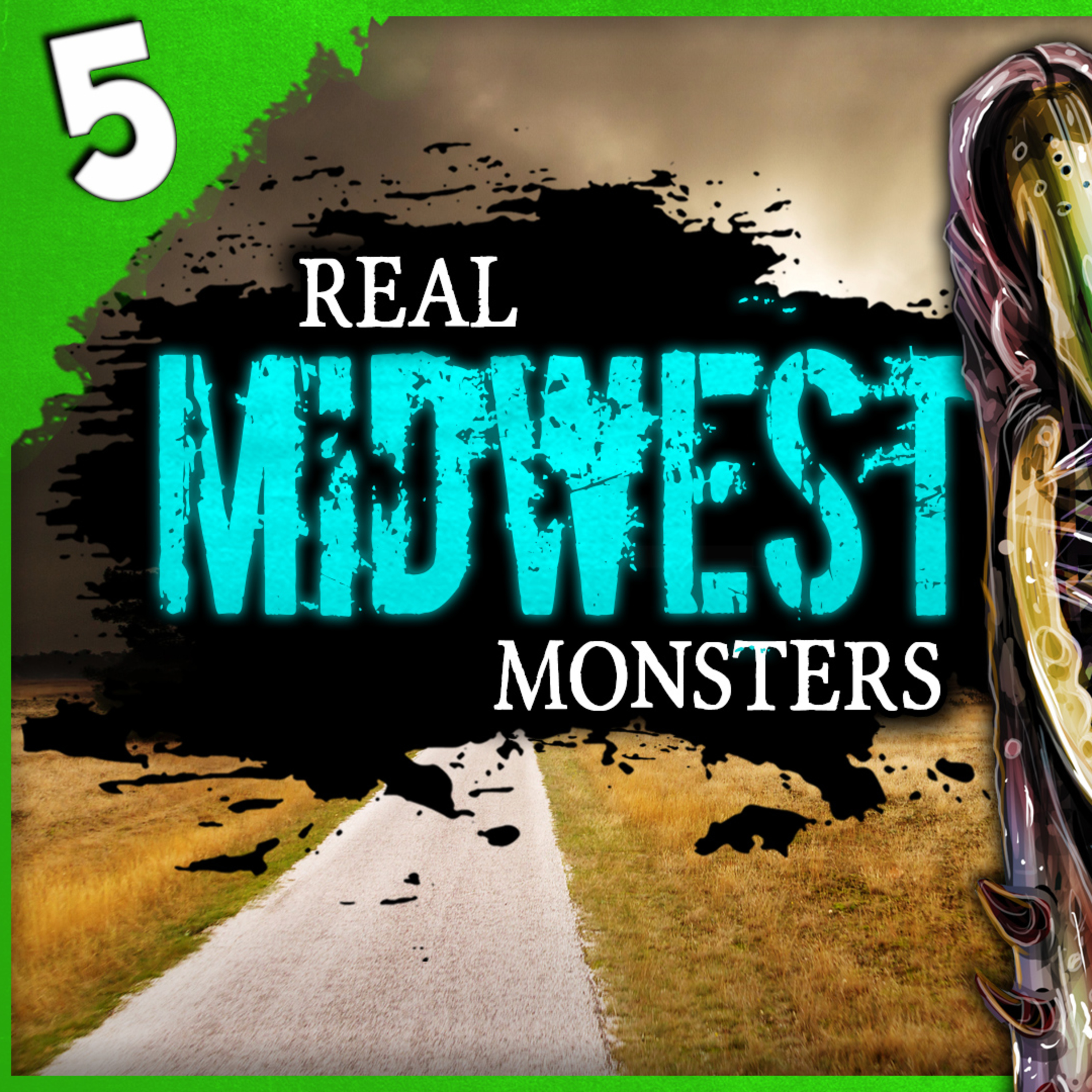 Episode 520 - 5 REAL Monsters Seen In The Midwest United States