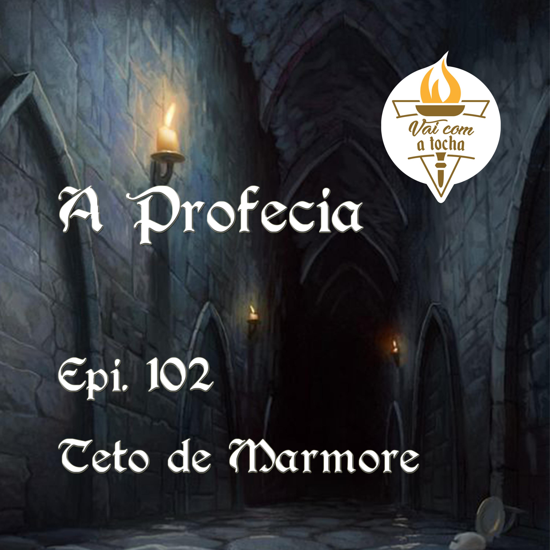 A Profecia   S03.E102   Teto de mármore